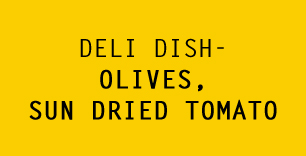 Deli Dish – Olives, Sun Dried Tomato